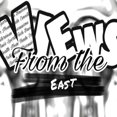 Views From The East Podcast