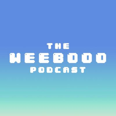 The WeebOOO Podcast - Weebs Out of Office