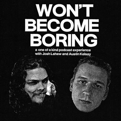 An exploration of everything off the beaten path. Josh and Austin are fighting off the doldrums of young adulthood and trying to learn, stay exploratory, reject comfort, and embrace the sweet unknown of existence.