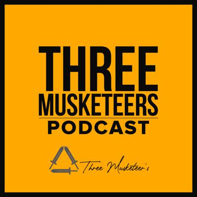 Three Musketeers Podcast
