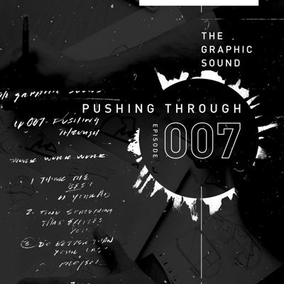 Cover art for 007 - Pushing Through