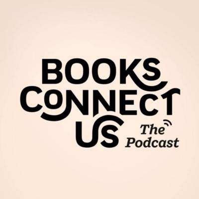 As we stay indoors during uncertain times, we're staying connected with each other and the stories and authors who inspire us. BOOKS CONNECT US brings you brand new conversations with some of your favorite authors.