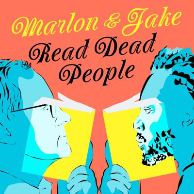 Marlon and Jake Read Dead People is a podcast hosted by the Man Booker Prize-winning and internationally bestselling author Marlon James and his editor, Jake Morrissey, Executive Editor at Riverhead Books. In each episode, Marlon and Jake talk about authors—specifically dead authors. Authors they like. Authors they hate. Great books, terrible books, and books they love that you'd never expect them to. As a writer and an editor, Marlon and Jake have read thousands of books between them, and they're not shy in expressing their opinions about them. Sometimes they'll agree, sometimes they won't, but in every episode, they'll tell you what they think— uncensored and with no holds barred.  (That's why the authors have to be dead.) So, listen along to hear about the spectacularly good, the hilariously bad, and the brutally honest.
