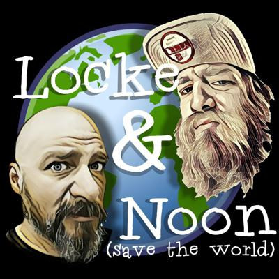 Locke and Noon Save the World