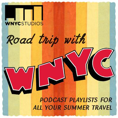 A show that samples WNYC's best podcasts, curated to fit all your travel needs.