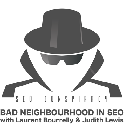 Cover art for Bad Neighbourhood in SEO - S02E11 with Judith Lewis