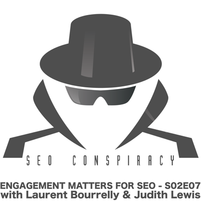 Cover art for Engagement is the most under rated SEO asset in 2021 - S02E07