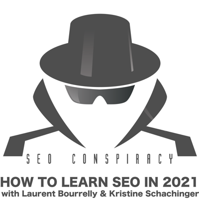 Cover art for How To Learn SEO in 2021 with Kristine Schachinger