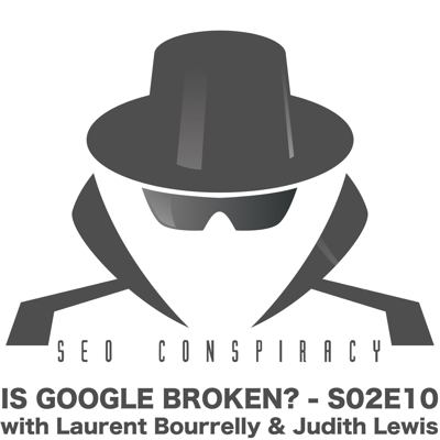 Cover art for Is Google Really Broken? - S02E10 with Judith Lewis