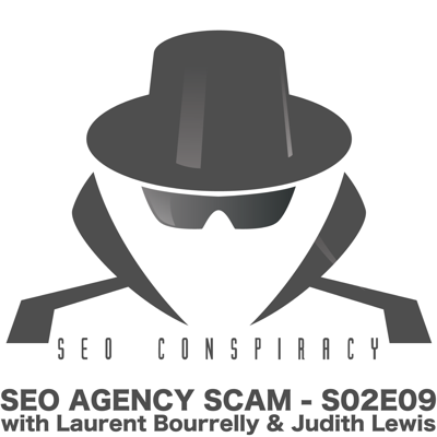 Cover art for SEO Agency Fail: Selling Client Satisfaction vs Delivering Real Results - S02E09