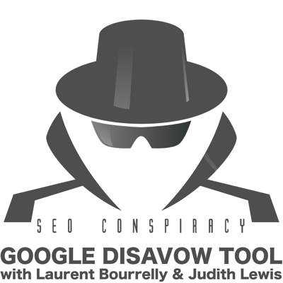 Cover art for Should SEO use Google Disavow Tool to clean up a backlinks profile? S02E12