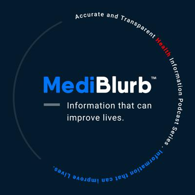 MediBlurb's accurate and transparent health Information.