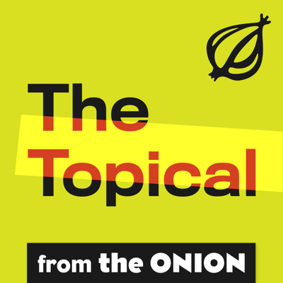 The Topical is the daily podcast from The Onion and Onion Public Radio, and the only podcast brave enough to ask: What if the news had sound effects? Join host Leslie Price each day as he barely scratches the surface of all the day's top news stories. Journalism isn't dead. It's using its dying breath to beg you to listen to The Topical. New episodes published every weekday by 5 p.m. Eastern time.