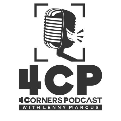 4 Corners Podcast with Lenny Marcus