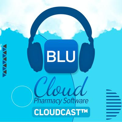 Cover art for RxBLU Working with Educators Supporting the Cloud Pharmacy Renaissance™   CloudCast