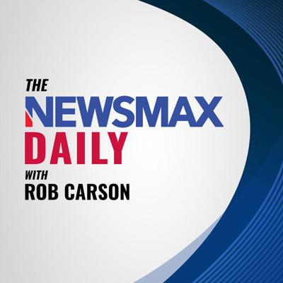 The Newsmax Daily with Rob Carson