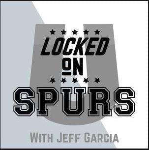 Locked On Spurs - Daily Podcast On The San Antonio Spurs