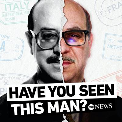John Ruffo engineered one of the most outlandish frauds in American history -- a $350 million swindle. But even after his arrest, no one really knew Ruffo. When the unassuming Brooklyn computer salesman pleaded guilty in 1998 and received a 17-year prison sentence, his story was just beginning. He turned in his ankle monitor, made a final stop at an ATM, drove to JFK Airport and vanished. In Season 2, the ABC News investigative unit joins the U.S. Marshals cold-case fugitive manhunt for Ruffo as they span the globe and uncover surprising details about his cloak-and-dagger past. The final clue may come from listeners who will once again be asked, Have You Seen This Man?