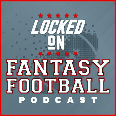 LOCKED ON FANTASY FOOTBALL —5/18/20 — Ranking the 10 most-concerning NFL offenses for 2020