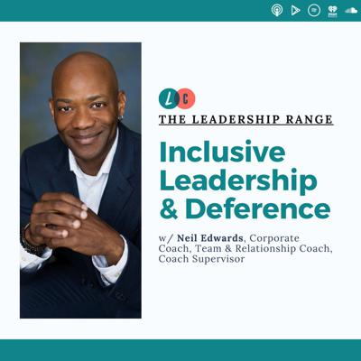 Cover art for Inclusive Leadership and Deference (w/ Neil Edwards)