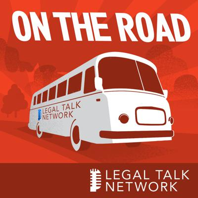 On the Road with Legal Talk Network