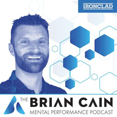 The Official Podcast of Brian Cain, #1 Best-Selling Author, Creator of The Mental Performance Mastery Coaching Certification and The 30 Days to Mental Performance for Athletes Course. The Brian Cain podcast is dedicated to helping you reach your maximum potential through mastering the 10 pillars (skills) of mental performance.Brian Cain has worked with the top coaches and athletes in professional, collegiate and high school sports on building an elite mindset and the routines, habits and culture they need to win. His client list includes 5 UFC mixed martial arts World Champions, 10 NCAA National Champions, 2 MLB Cy Young Award winners, a Heisman Trophy winner, Olympic gold medalists, and top performing school, corporations and law enforcement teams from around the globe.