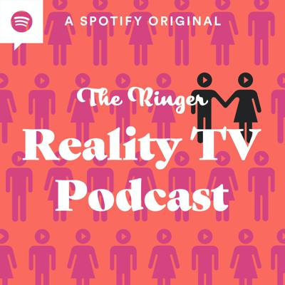 The Ringer Reality TV Podcast