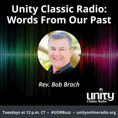 Unity Classic Radio: Words From Our Past