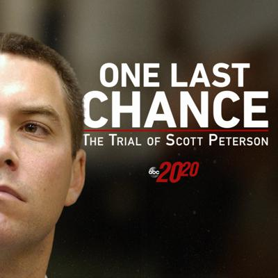 Cover art for One Last Chance: The Trial of Scott Peterson