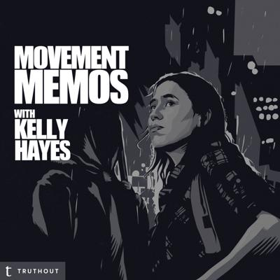 An ongoing call to action for movement work and mutual aid efforts around the country. Kelly Hayes connects with activists, journalists and others on the front lines to break down what's happening in various struggles and what listeners can do to help.