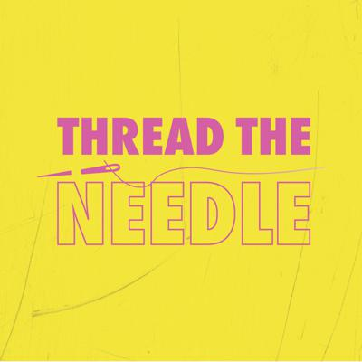 Where feminist ideals meet the realities of women's lives. Thread the Needle is a podcast that uses storytelling and research to explore the messages women receive about their bodies, relationships, careers, and place in society.