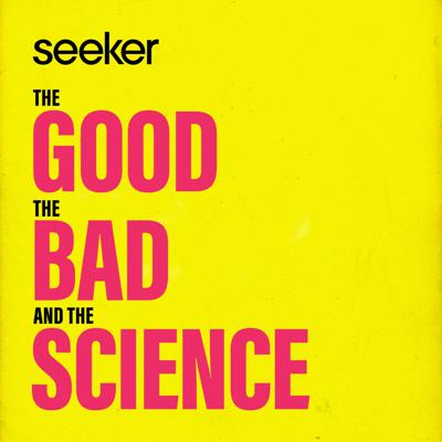 The Good, the Bad, and the Science