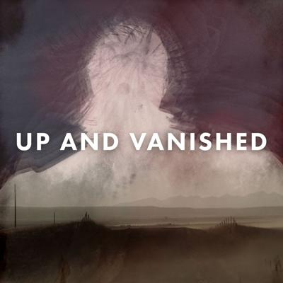 Cover art for Introducing: Up and Vanished Season 3