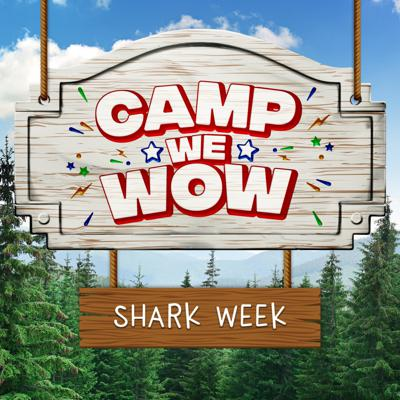 Cover art for Camp WeWow Shark Week Day 1: Scaredy Sharks and The Science of Fear