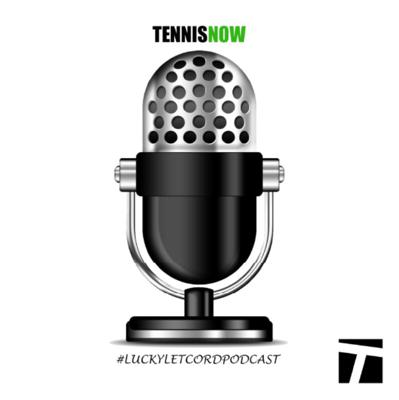 Hosted by Chris Oddo and Produced by Tennis Now and Tennis Express, the Lucky Letcord Podcast gives you in-depth analysis and insights from the ATP and WTA Tours.