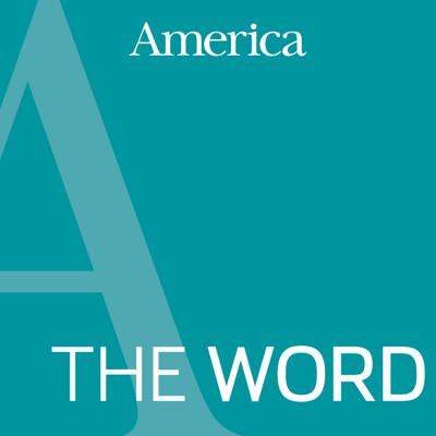 You can subscribe to this podcast and receive the audio version of our weekly reflections on your computer or mobile device. You can also sign up for our scripture reflection newsletter at https://americamagazine.org/wordnewsletter