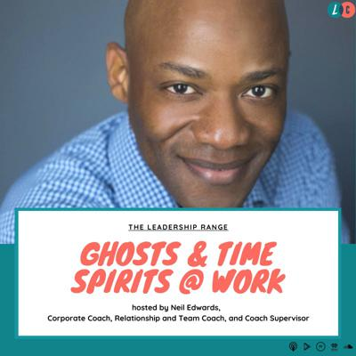 Cover art for Ghosts & Time Spirits at Work (w/ Neil Edwards)