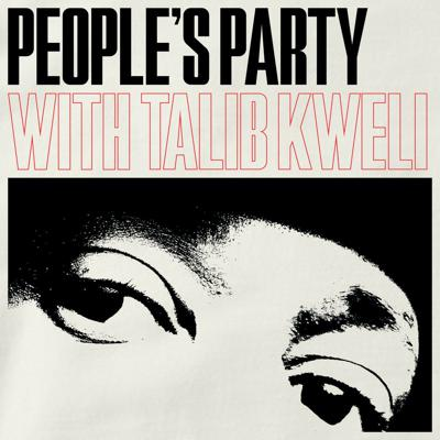 People's Party is a weekly interview show hosted by hip-hop legend Talib Kweli. The show features big-name guests exploring hip-hop, culture, and politics.
