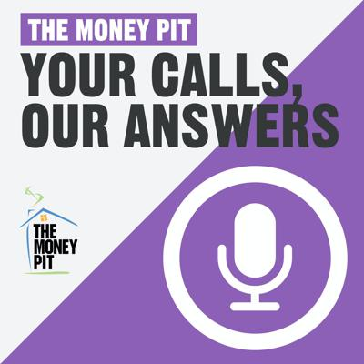 The Money Pit's Calls & Answers