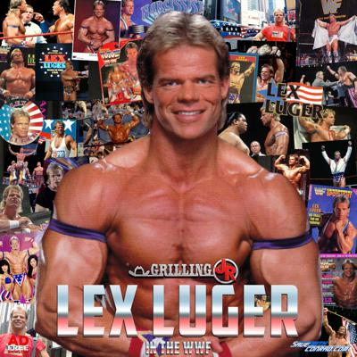 Cover art for Episode 114: Lex Luger In The WWF