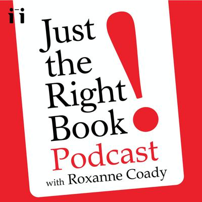 Just the Right Book with Roxanne Coady
