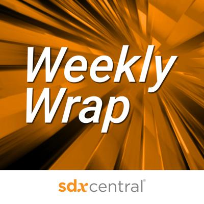 SDxCentral 2-Minute Weekly Wrap