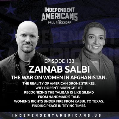 Cover art for 133. Zainab Salbi. The War on Women In Afghanistan. The Reality of American Drone Strikes. Why Doesn't Biden Get It? Recognizing The Taliban Is Like Gilead from Handmaid's Tale. Women's Rights Under Fire From Kabul to Texas. Finding Peace In Trying Times.