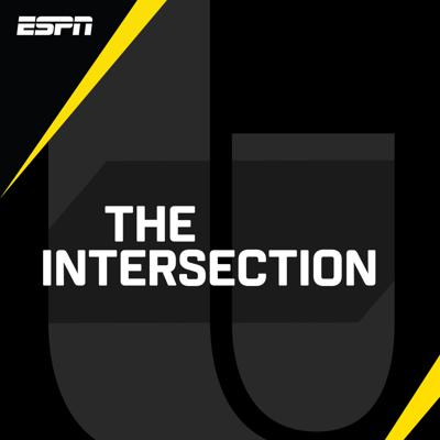 ESPN Radio and The Undefeated present The Intersection