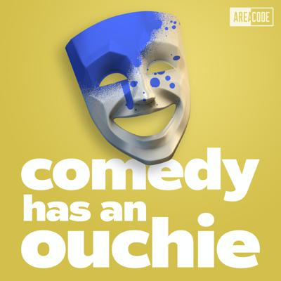 Comedy Has an Ouchie