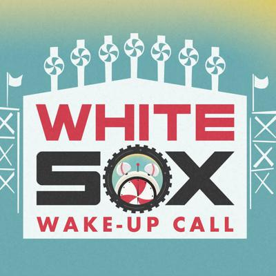 Cover art for White Sox Wake Up Call: July 28, 2021