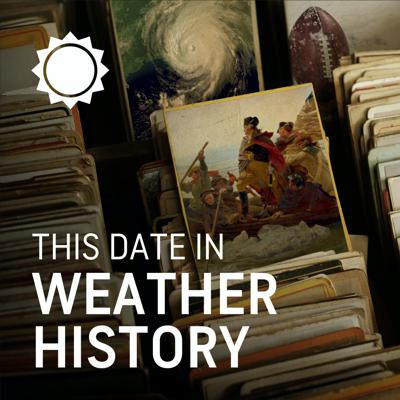 This Date in Weather History
