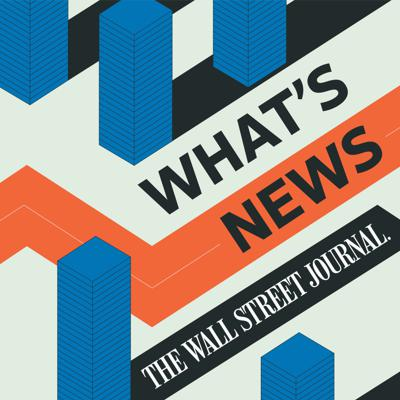 What's News brings you the headlines and business news that move markets and the world—twice every weekday. In 10-12 minutes, get caught up on the best Wall Street Journal scoops and exclusives, with insight and analysis from the award-winning reporters that broke the stories. Hosted by Annmarie Fertoli and Marc Stewart.