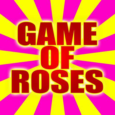 Game of Roses