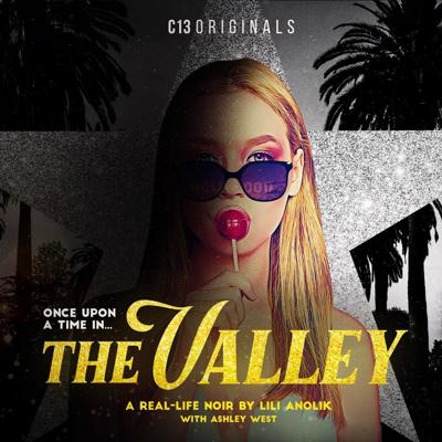Cover art for Once Upon a Time... in the Valley S1   Ep 12: After The Afterglow